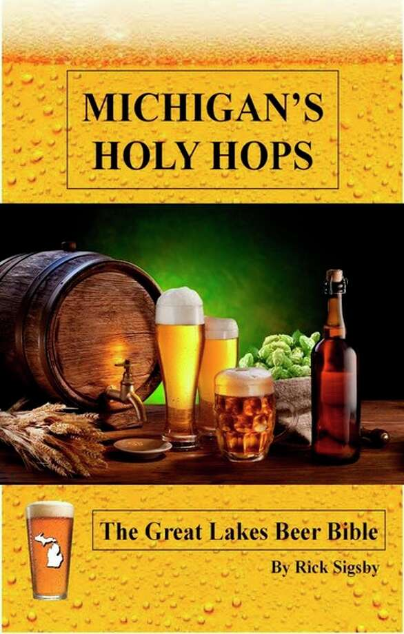 The cover of Rick Sigsby's 'Michigan's Holy Hops: The Great Lakes Beer Bible.'