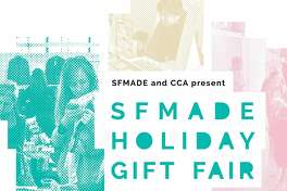 This free shopping extravaganza  features handmade gifts from San Francisco, such as jewelry, chocolate, and  home items. 10 a.m.-5 p.m. Dec. 18. California College of the Arts, The Nave,  1111 Eighth Street, San Francisco. http://bit.ly/2fWQLwS.