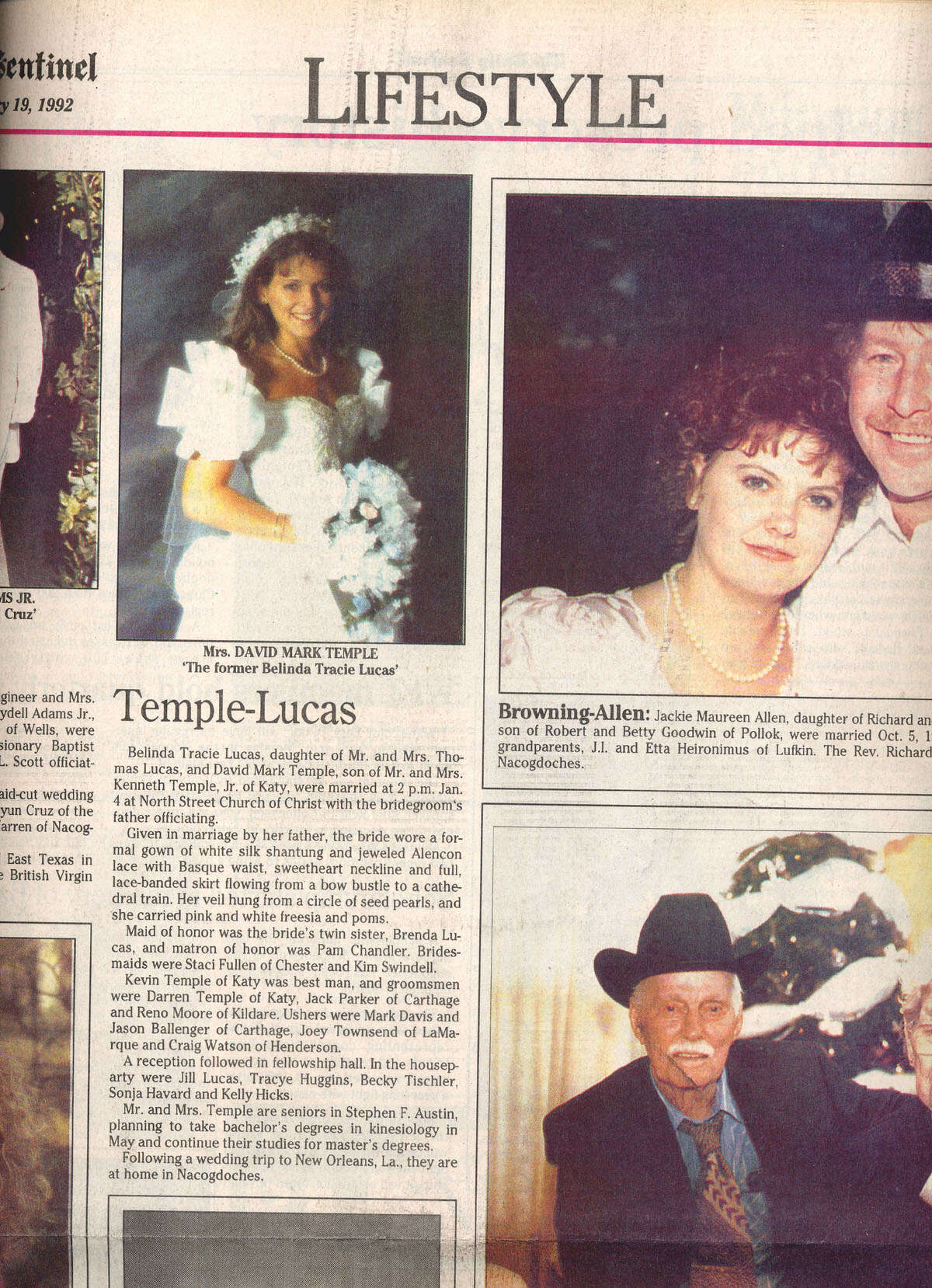 1992:David Temple, a former Katy football star, married Belinda Lucas in her hometown of Nacogdoches in 1992. They were college sweethearts at Stephen F. Austin State University and both went into education.