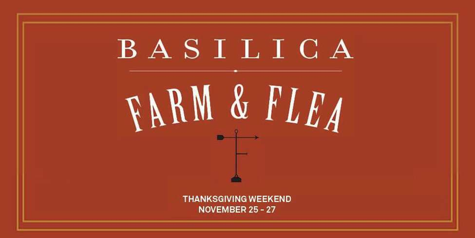 Basilica Farm & Flea Holiday Market. Part timeless flea and farmer's market and part 21st century craft and design fair, this holiday market showcases the wealth and splendor of the Hudson Valley's artisanal talents. The market features a diverse group of regional vendors selling their wares alongside locally-sourced, farm-fresh foods. When: Friday, Nov. 25 - Sunday, Nov. 27. Where: Basilica Hudson, 110 S Front St., Hudson. For more information, visit the website.
