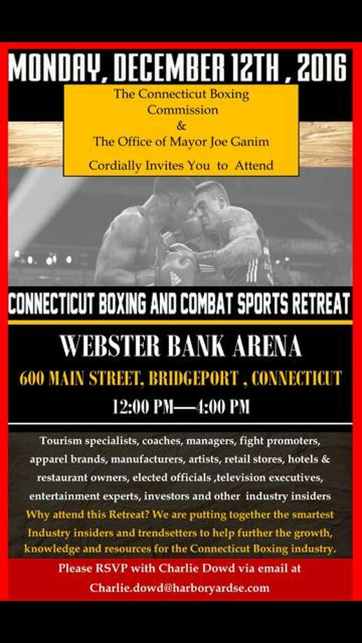 This is an invitation to the 'Connecticut Boxing and Combat Sports Retreat', being hosted by the Webster Bank Arena in early December. The invitation-only event was organized by the Connecticut Boxing Commission with help from Mayor Joe Ganim's administration. Photo: Contributed Photo / Contributed Photo / Connecticut Post Contributed