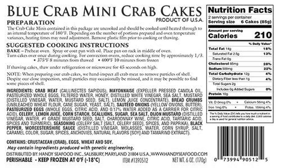 Handy Seafood Incorporated is voluntarily recalling approximately 71 cases of Blue Crab Mini Crab Cakes (label seen here) for undeclared milk byproducts and anchovies, which can cause severe reactions in those with allergies. The offending crab cakes were distributed to Whole Foods stores in five states, including Connecticut, between Nov. 11 and Nov. 23. Image courtesy of the U.S. Food and Drug Administration. Photo: Contributed / Contributed