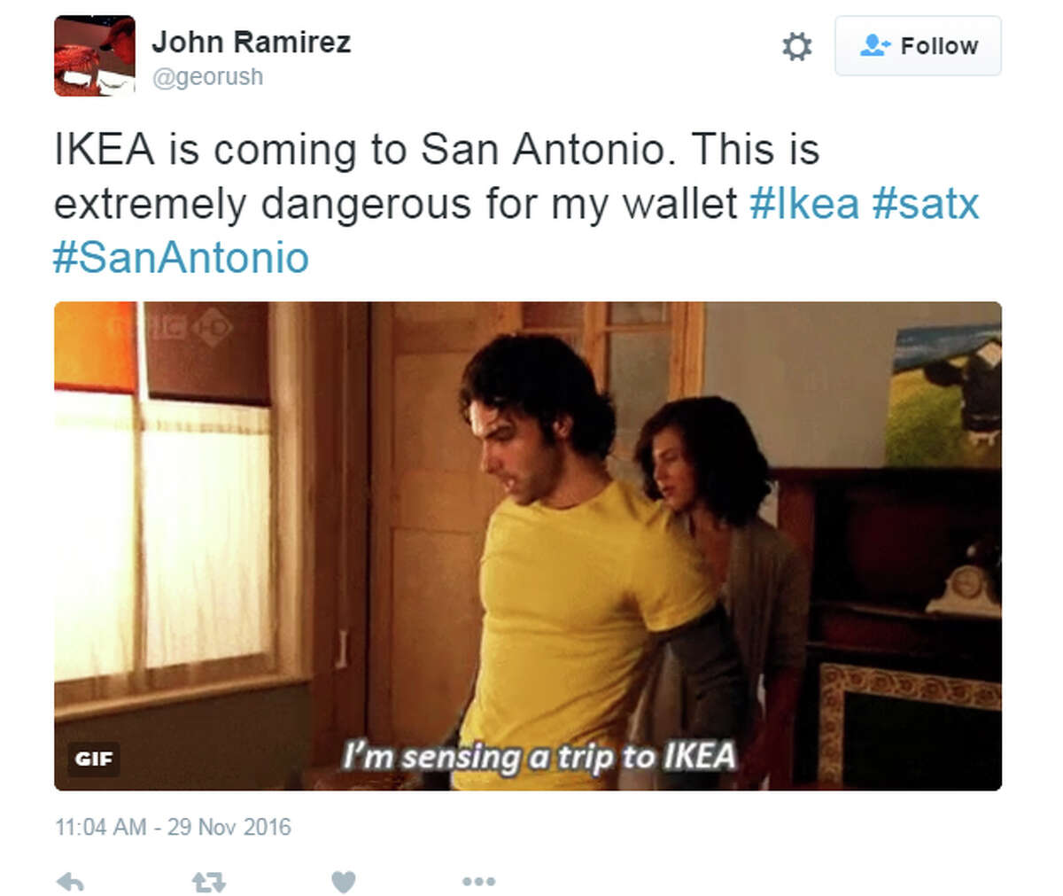 """Tweet: """"IKEA is coming to San Antonio. This is extremely dangerous for my wallet"""""""