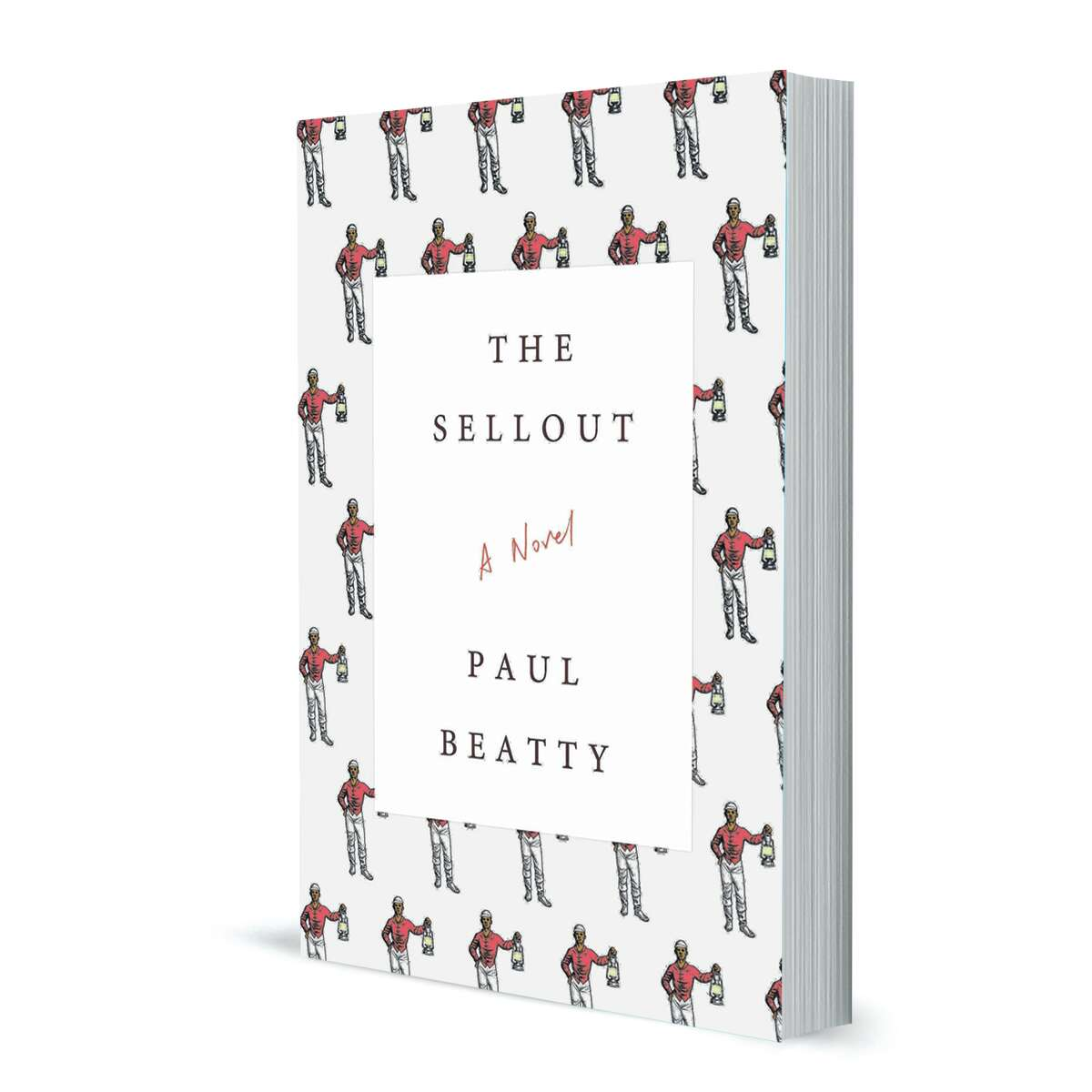 'The Sellout' By Paul Beatty Farrar, Straus and Giroux, 304 pp., $26