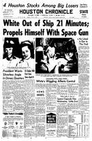 Houston Chronicle front page (HISTORIC) - June 4, 1965 - section 1, page 1.  White Out of Ship 21 Minutes; Propels Himself With Space Gun (Gemini 4 spacewalk)