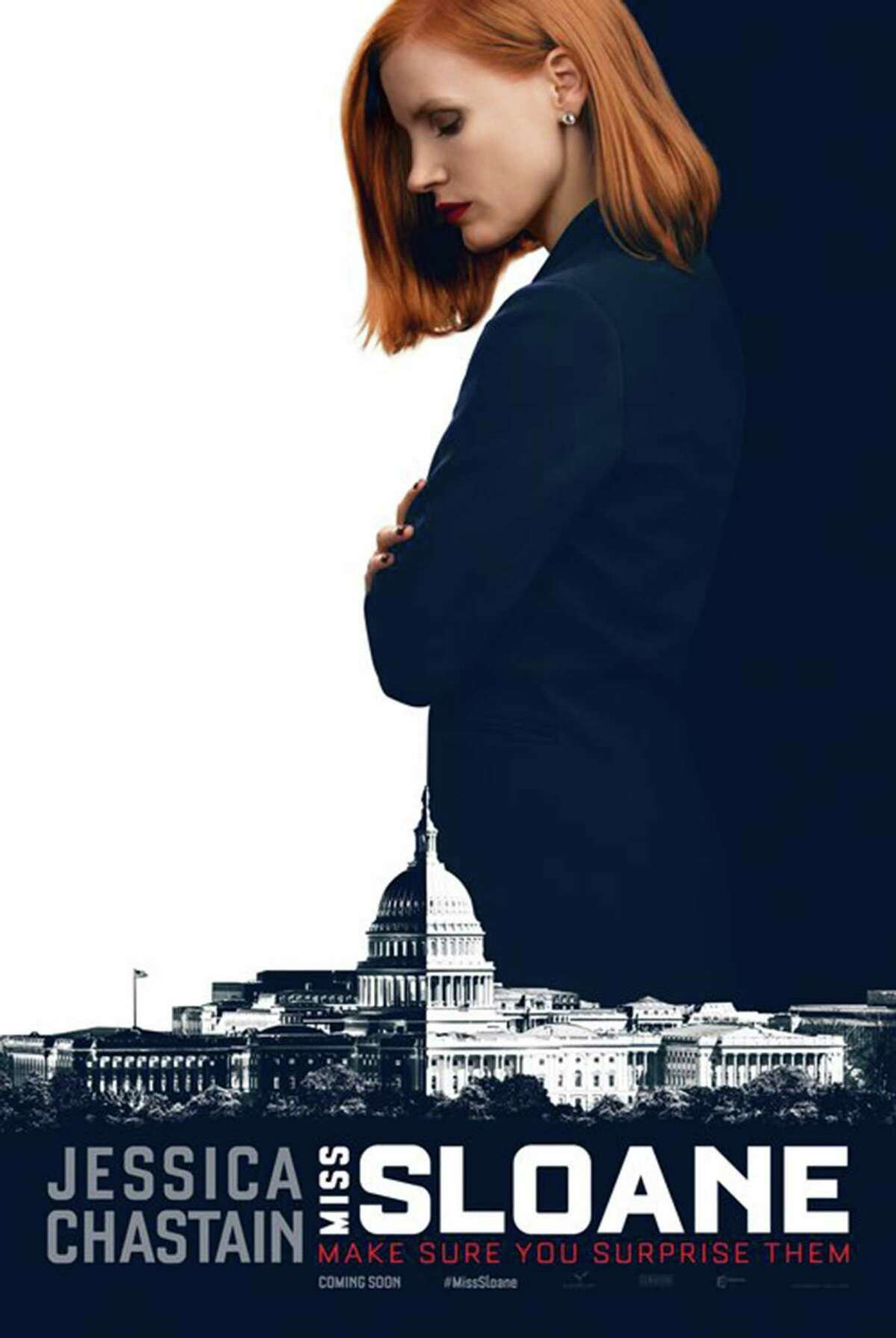 Movie: Miss Sloane Premiere date:Friday, Dec. 9 Genre:Drama, thriller About:The story of a ruthless lobbyist played by Jessica Chastain who is known for her talent and desire to always win at all costs, even when it puts her own career at risk.
