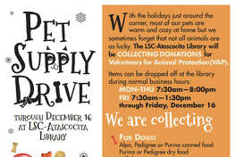 The Lone Star College-Atascocita library is hosting their third annual Pet Supply Drive through Dec. 16 to benefit Volunteers of Animal Protection in Kingwood.
