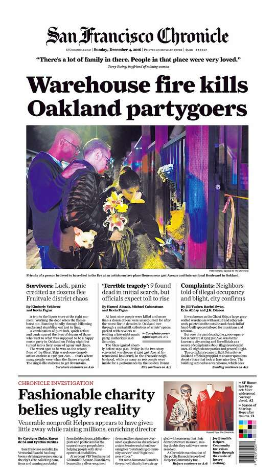 The Chronicle's front page Sunday featured the news of the Oakland warehouse fire and an investigation into a well-known nonprofit. Photo: The Chronicle