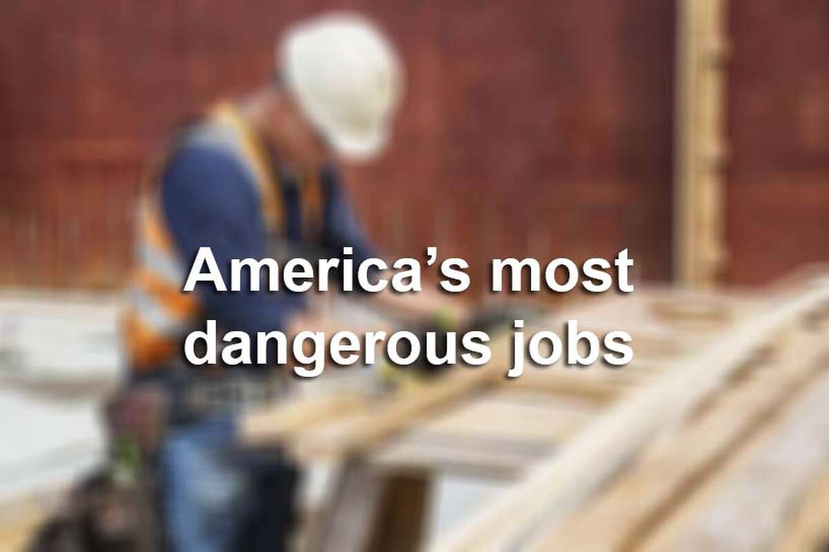 Click ahead to see some of America's most dangerous jobs.