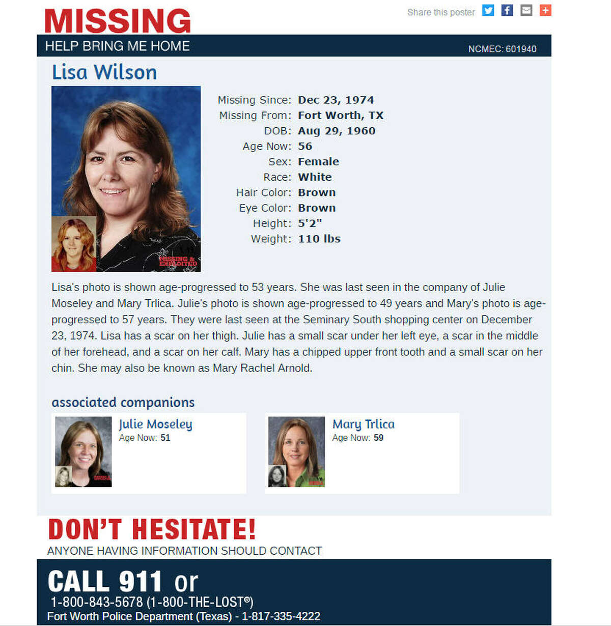Still missed The missing persons poster for Lisa Wilson, who disappeared from a Fort Worth, Texas, shopping mall in 1974. The photo is her age-progressed. A family is making a new push to solve the mystery of what happened to her and two other girls.
