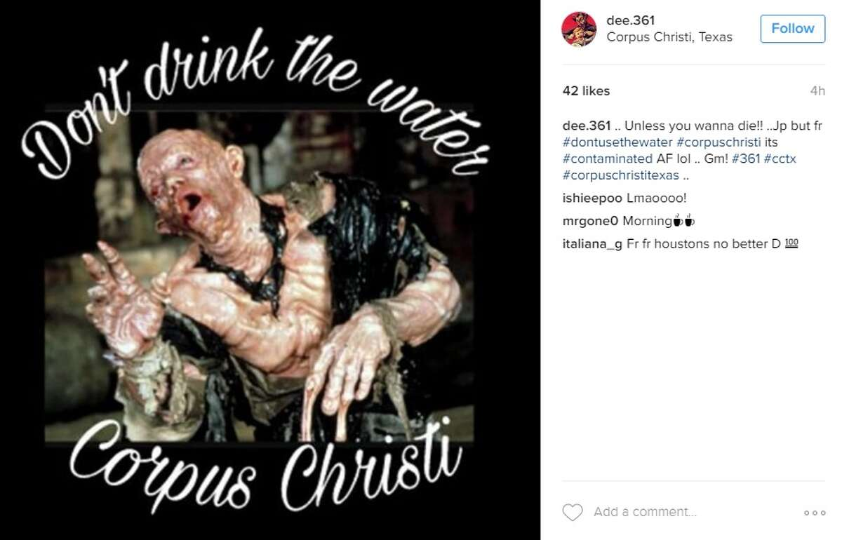 """""""Unless you wanna die!! ..Jp but fr #dontusethewater #corpuschristi its #contaminated AF lol .. Gm! #361 #cctx #corpuschristitexas,"""" @dee.361."""