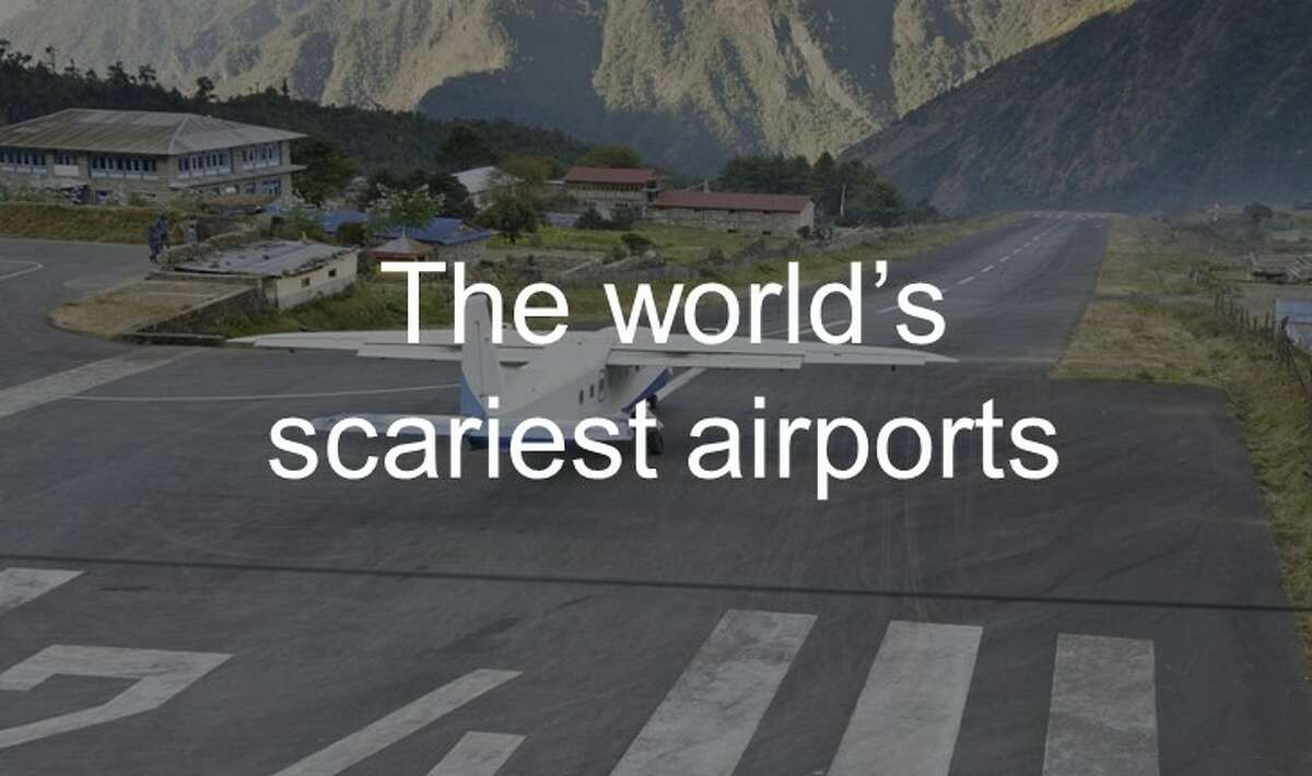 The world's scariest airports
