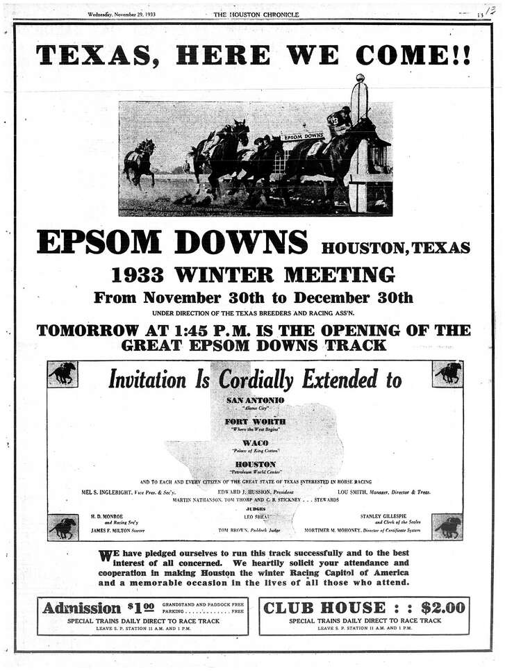 Houston Chronicle inside page (HISTORIC) - November 29, 1933 - section 1, page 13. (advertisement) TEXAS, HERE WE COME!!  EPSOM DOWNS. HOUSTON, TEXAS. 1933 WINTER MEETING