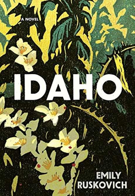 """Idaho"" by Emily Ruskovich Photo: Courtesy"