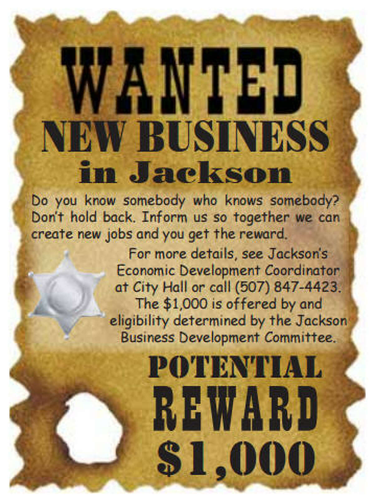 Trolling for businesses The Jackson, Minn., Chamber of Commerce sought out new businesses so fervently, they advertised for it in their visitor's guide. They got a response from a famous native.