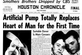 Houston Chronicle front page (HISTORIC) - April 5, 1969 - section 1, page 1. Artificial Pump Totally Replaces Heart of Man for the First Time (Haskell Karp)