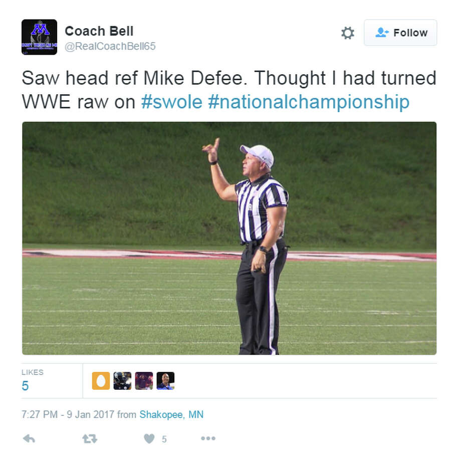 "@RealCoachBell65: ""Saw head ref Mike Defee. Thought I had turned WWE raw on #swole #nationalchampionship Photo: Twitter"