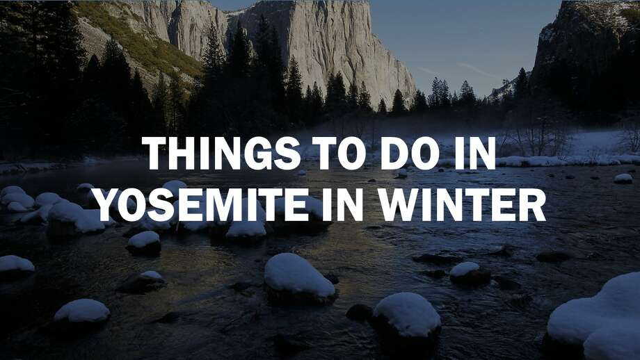 Why winter can be the best time to visit Yosemite National Park