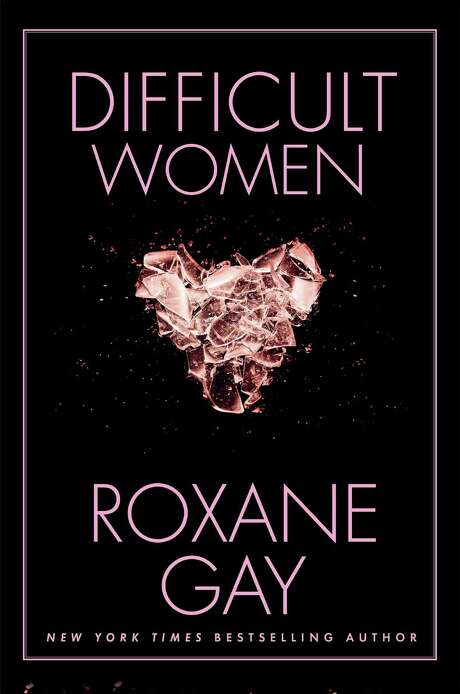 """Difficult Women"" by Roxane Gay, Grove Press, 2017 Photo: Grove Press"