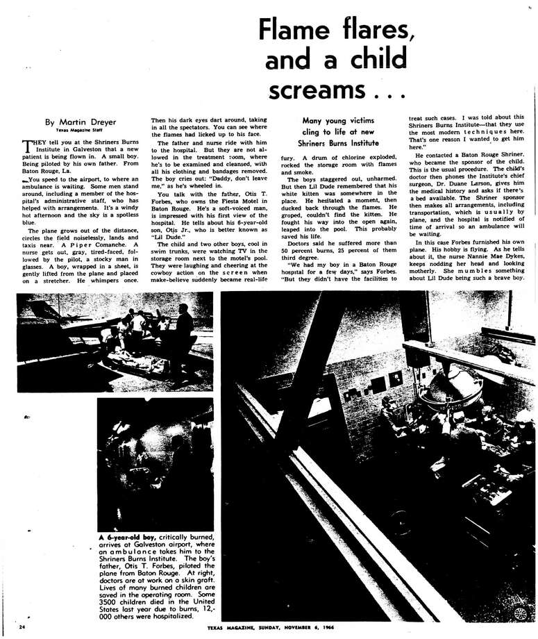 Houston Chronicle inside page: November 11, 1966 - section Texas Magazine, page 24.  Flame flares, and a child screams      Many young victims cling to life at new Shriners Burns Institute Photo: HC Staff / Houston Chronicle