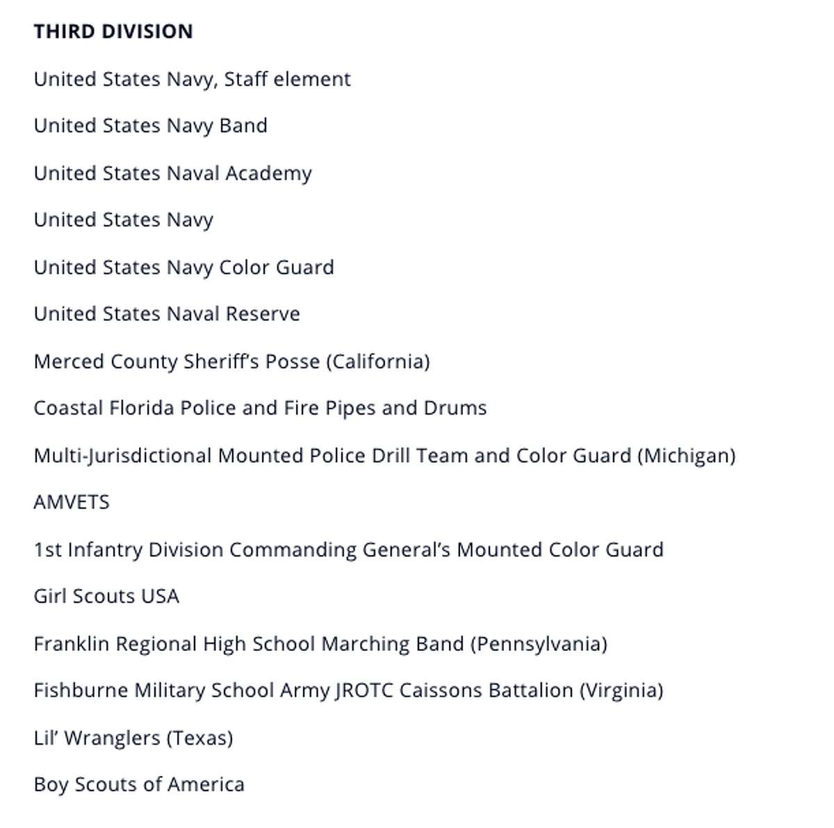 The President Inaugural Committee announced parade participants on its website.