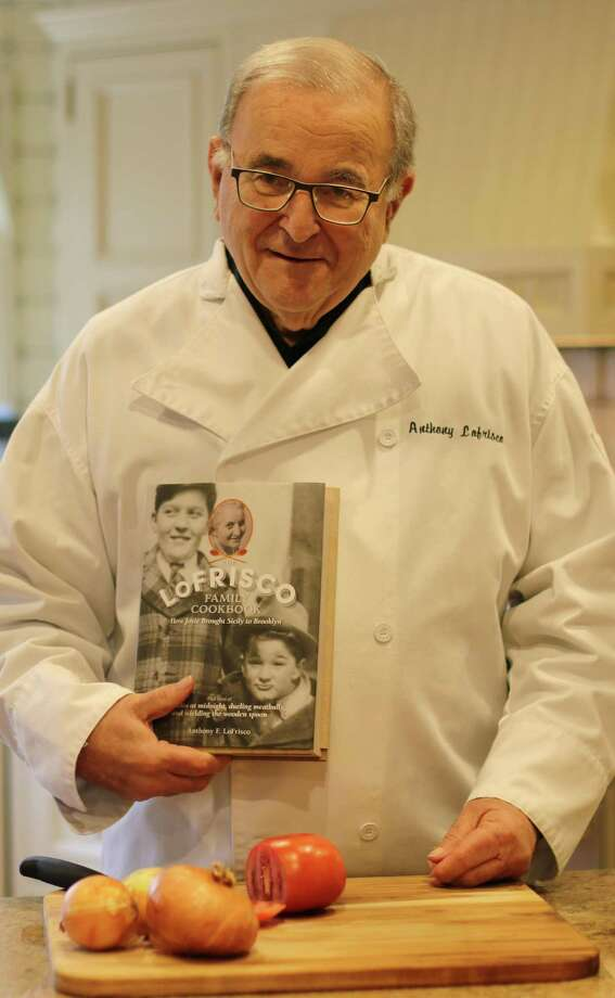 "Anthony LoFrisco, author of ""The LoFrisco Family Cookbook: How Josie Brought Sicily to Brooklyn,"" will be hosting a talk at Wilton Historical Society on Feb. 24. Photo: Contributed"