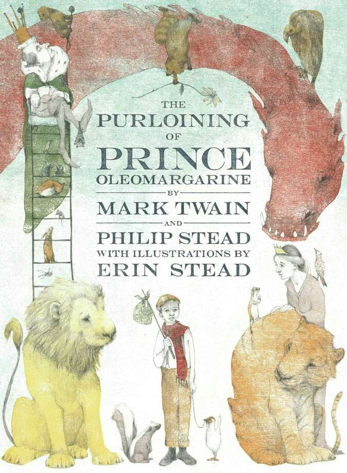 "This cover image released by Doubleday Books for Young Readers shows, ""The Purloining of Prince Oleomargarine,""  by Mark Twain and Philip Stead, with illustrations by Erin Stead. The unfinished fairy tale that Mark Twain told his young daughters in the 1870s is being published. The contract for the story's sale to Random House was steered through Hartford's Mark Twain House and Museum as a way to shore up the finances of the building where the author raised his family.  (Doubleday Books for Young Readers via AP) Photo: HONS / Doubleday Books for Young Readers"