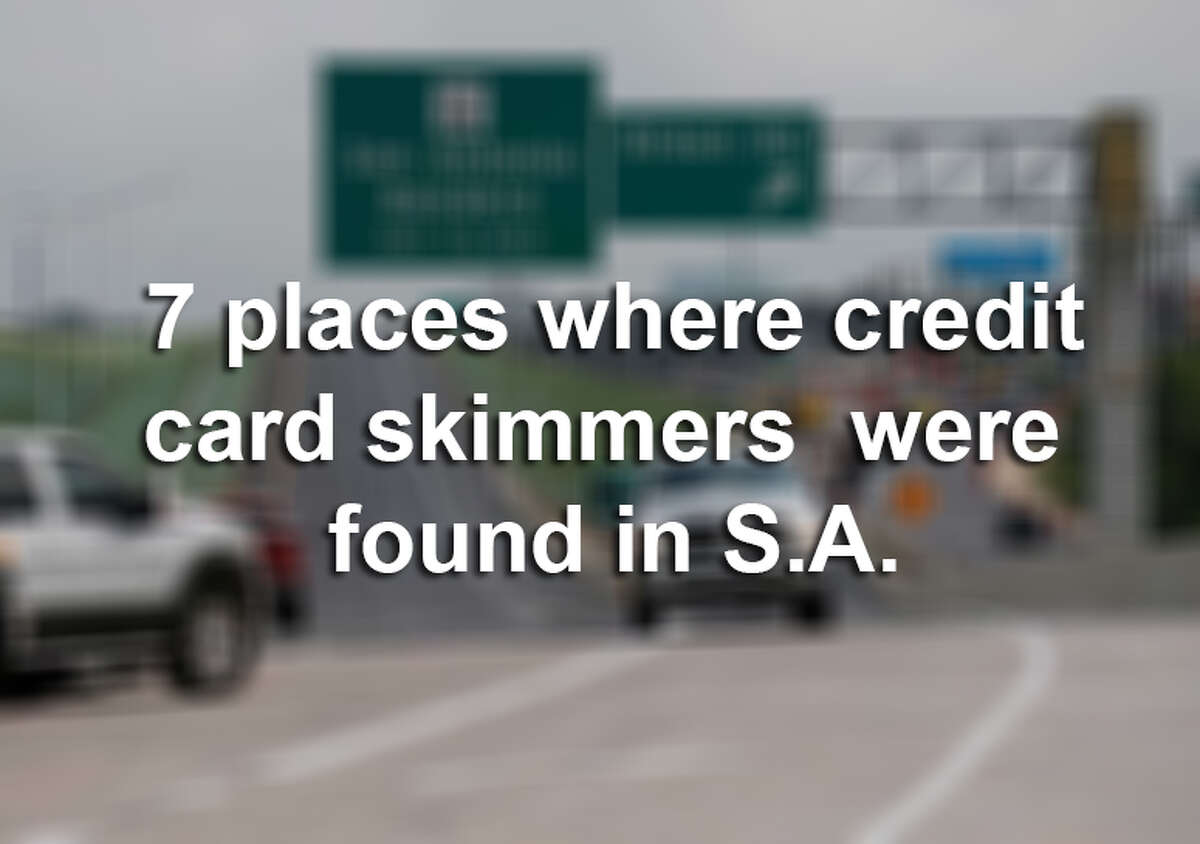 Click ahead to see 7 places were credit card skimmers were found in San Antonio.