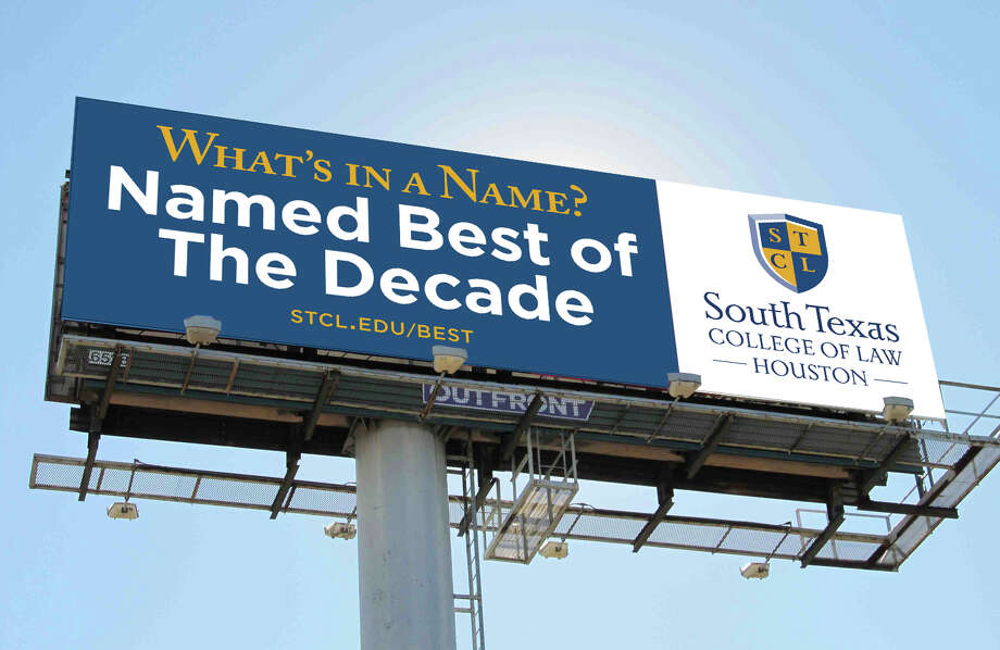 An artist's rendering of one of the new billboards with South Texas College of Law Houston's new branding. Three new billboards are up around Houston as of Feb. 1.  Click through the slideshow to see which law schools in the country are the most selective.  Photo: Pete Vogel/South Texas College Of Law Houston / Pete Vogel/South Texas College of Law Houston