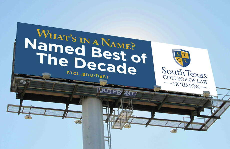 An artist's rendering of one of the new billboards with South Texas College of Law HoustonÕs new branding. Three new billboards are up around Houston as of Feb. 1.  Credit: Pete Vogel/South Texas College of Law Houston Photo: Pete Vogel/South Texas College Of Law Houston / Pete Vogel/South Texas College of Law Houston