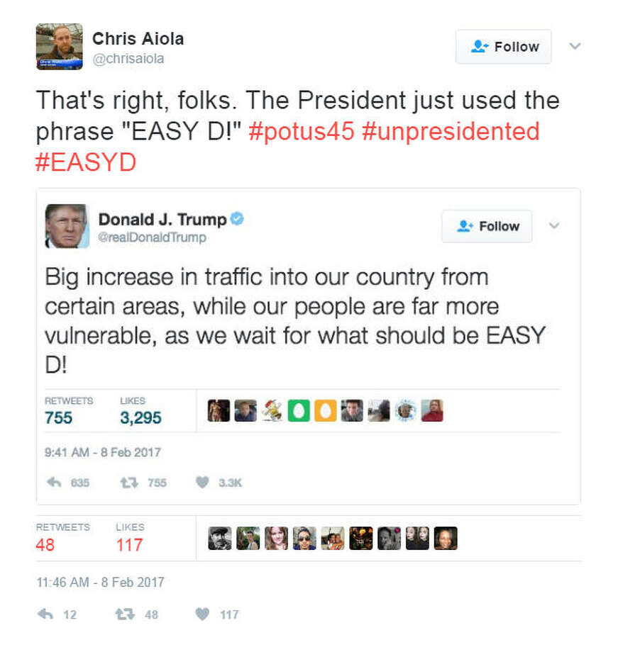 """That's right, folks. The President just used the phrase ""EASY D!"" #potus45 #unpresidented #EASYD""Source: Twitter Photo: Twitter"