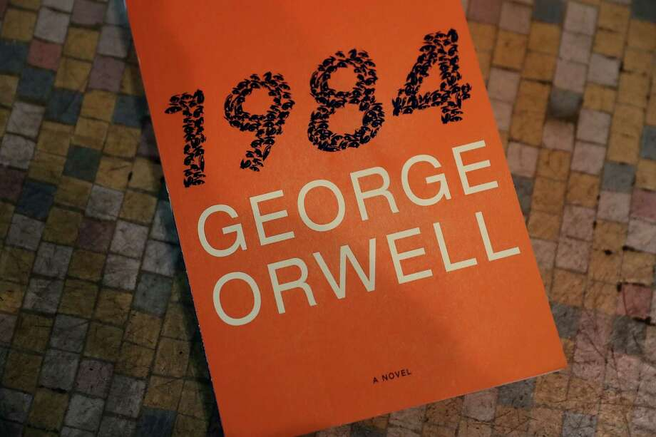 """""""'1984' - with a note 'This was a warning, not a textbook.'"""" -Kim 'Dusty' Robinson Photo: Justin Sullivan, Getty Images / 2017 Getty Images"""