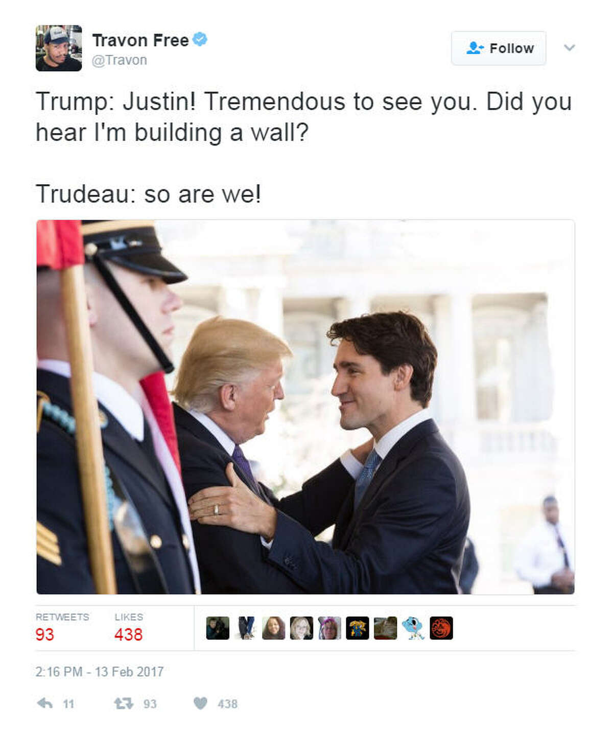 """""""Trump: Justin! Tremendous to see you. Did you hear I'm building a wall? Trudeau: so are we!"""" Source: Twitter"""