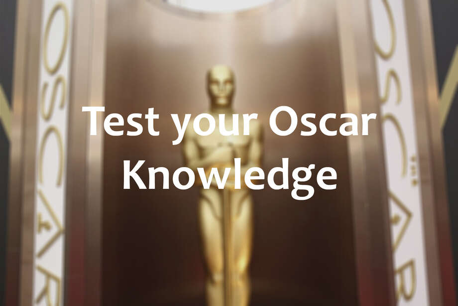 Test your Oscar Knowledge by Joe Meyers Photo: Getty Images