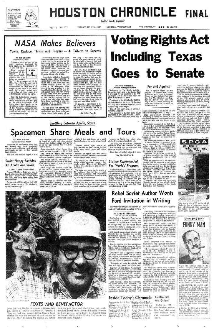 Houston Chronicle front page - July 18, 1975 - section 1, page 1.  NASA Makes Believers.  Yawns Replace Thrills and Prayers - A Tribute to Success.   Shuttling Between Apollo, Soyuz. Spacemen Share Meals and Tours.