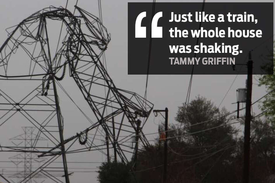 """Just like a train, the whole house was shaking."" - Tammy Griffin"