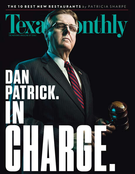 Texas Monthly's February issue features Lt. Gov. Dan Patrick on the cover. Photo: Texas Monthly