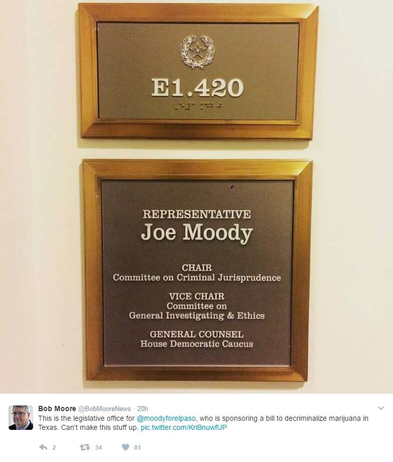 "@BobMooreNews: ""This is the legislative office for @moodyforelpaso, who is sponsoring a bill to decriminalize marijuana in Texas. Can't make this stuff up."" Photo: Courtesy/Twitter"