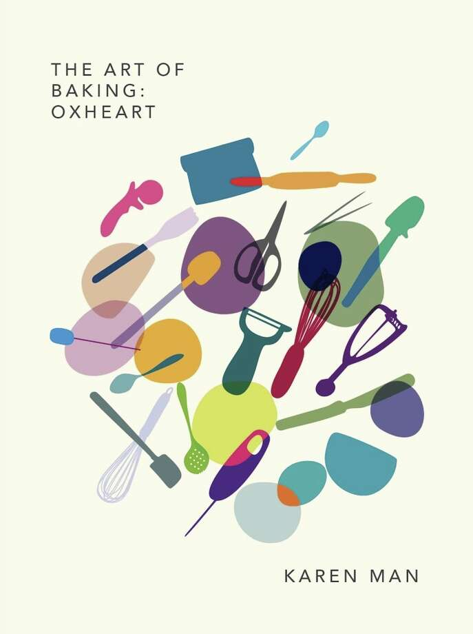 """The cover of Karen Man's new book, """"The Art of Baking: Oxheart,"""" to be released March 5. Photo: Courtesy Karen Man"""