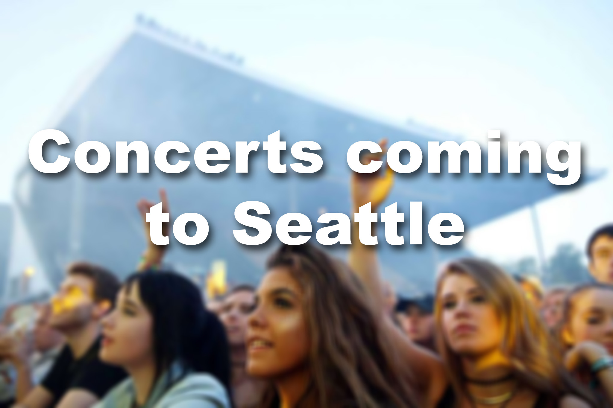 Still mourning Sasquatch? Try checking out some of these upcoming concerts