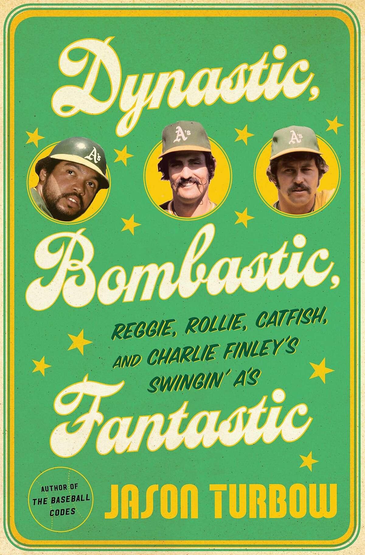 """Dynastic, Bombastic, Fantastic"""