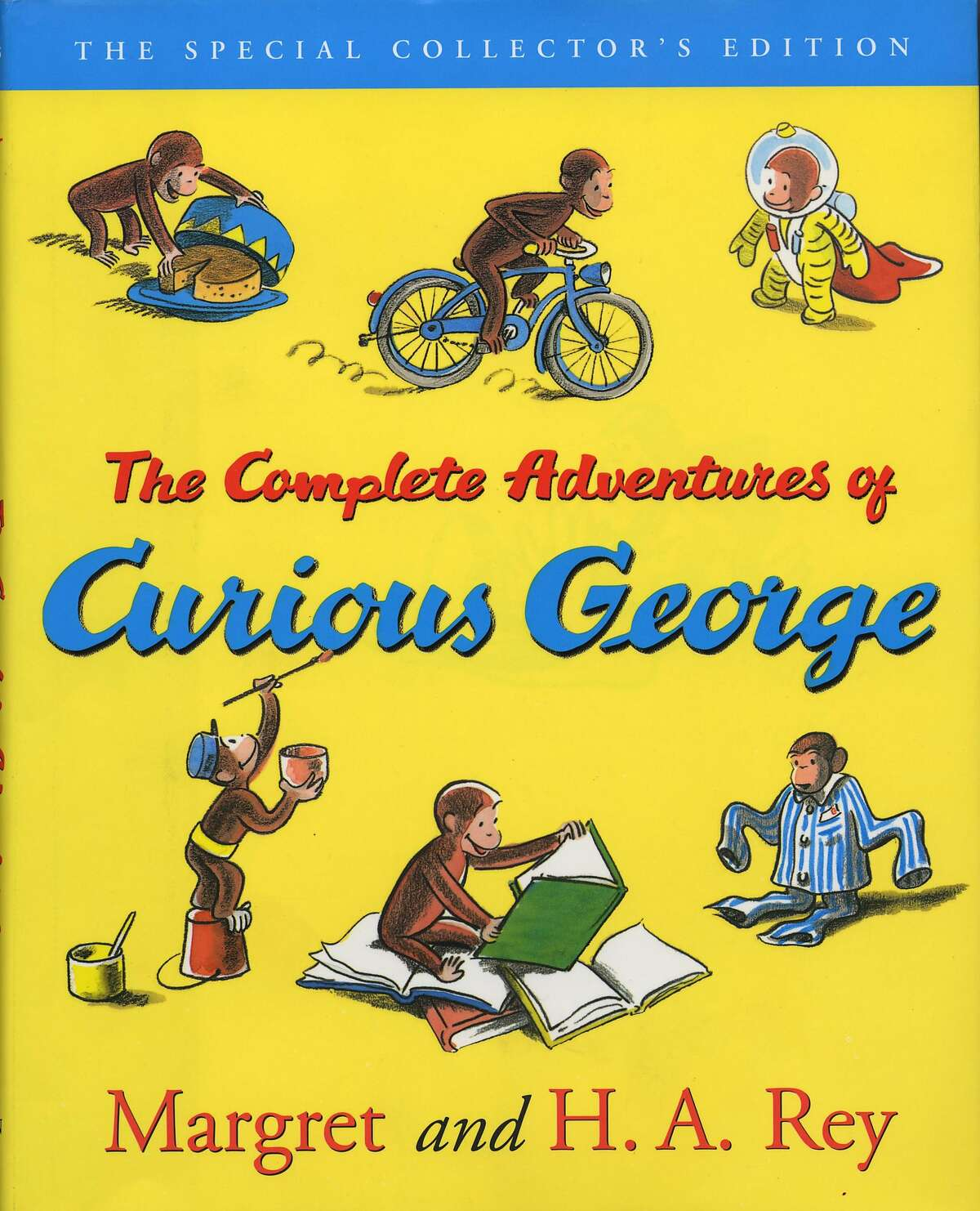 The Special Collector's Edition The Complete Adventures of Curious George By Margret and H. A. Rey