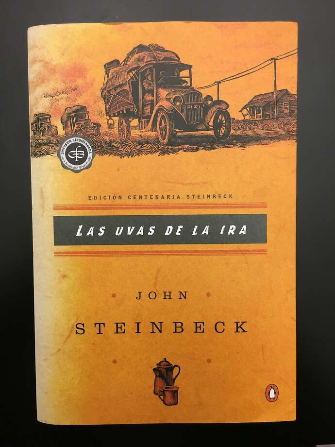 "John Steinbeck's ""The Grapes of Wrath,"" published in Spanish as ""Las uvas de la ira."" Photo: Ralph Lewin"