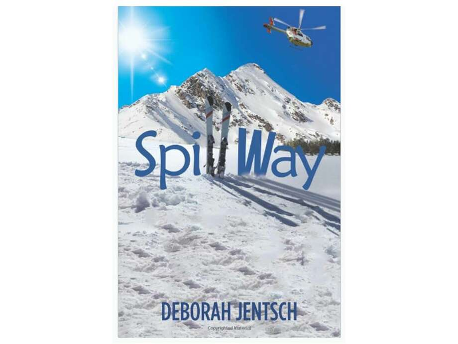 "Local author Deborah Jentsch has published a new book, ""SpillWay."" Photo: Submitted"