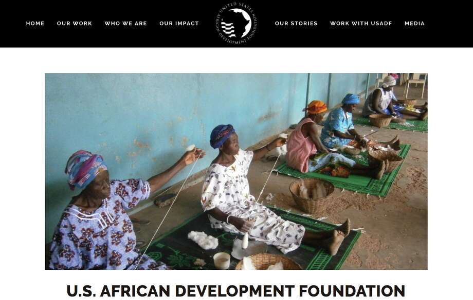 "Click through the slideshow to see which federal agencies will lose funding under Trump's budget proposal:African Development FoundationThe African Development Foundation funds philanthropist projects in 20 African countries. A 2015 study revealed that just 18% of the agency's employees are ""satisfied"" with their jobs. Photo: African Development Foundation"