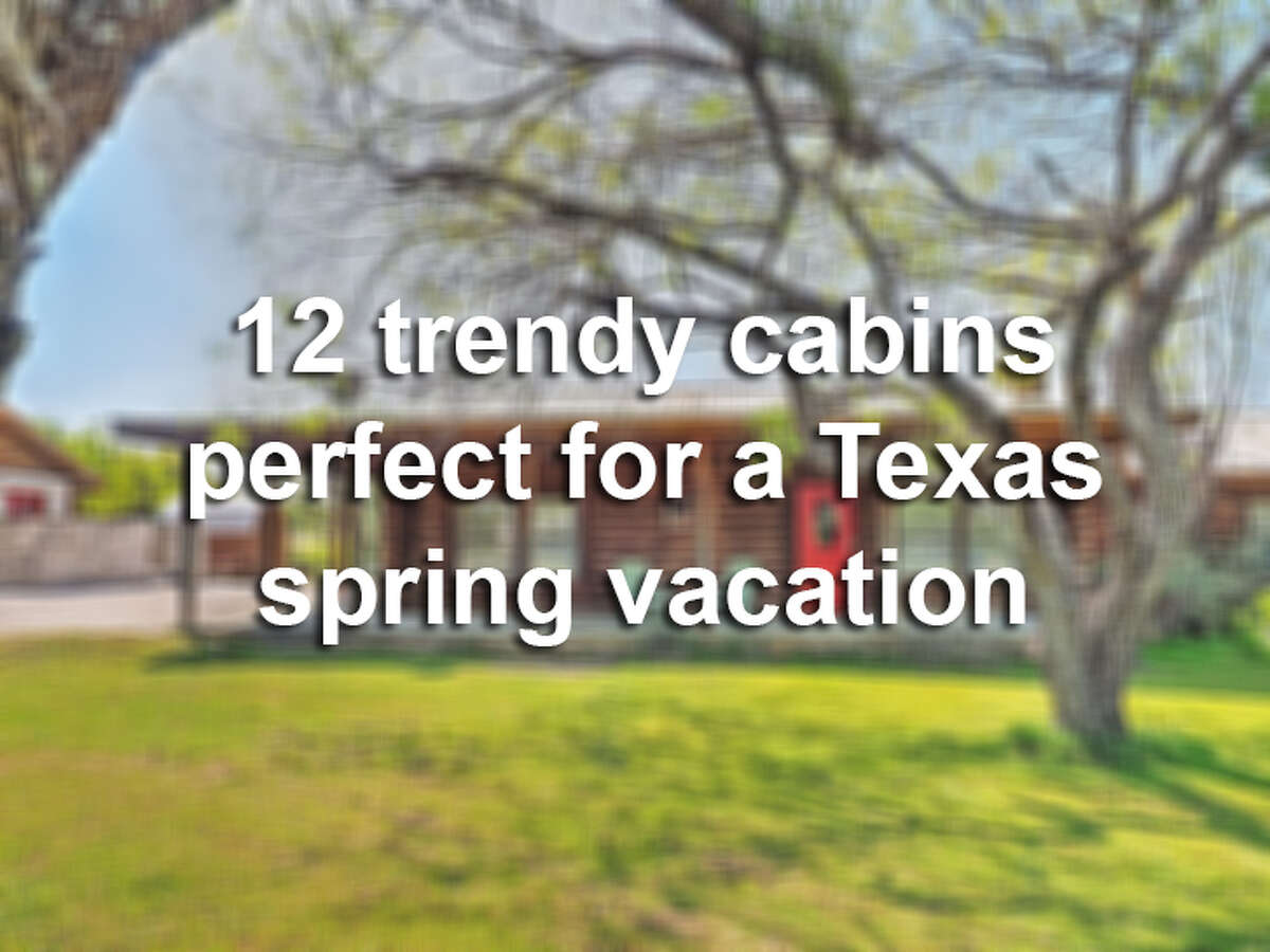 Take a peek inside 12 Texas cabins to stay at this spring.