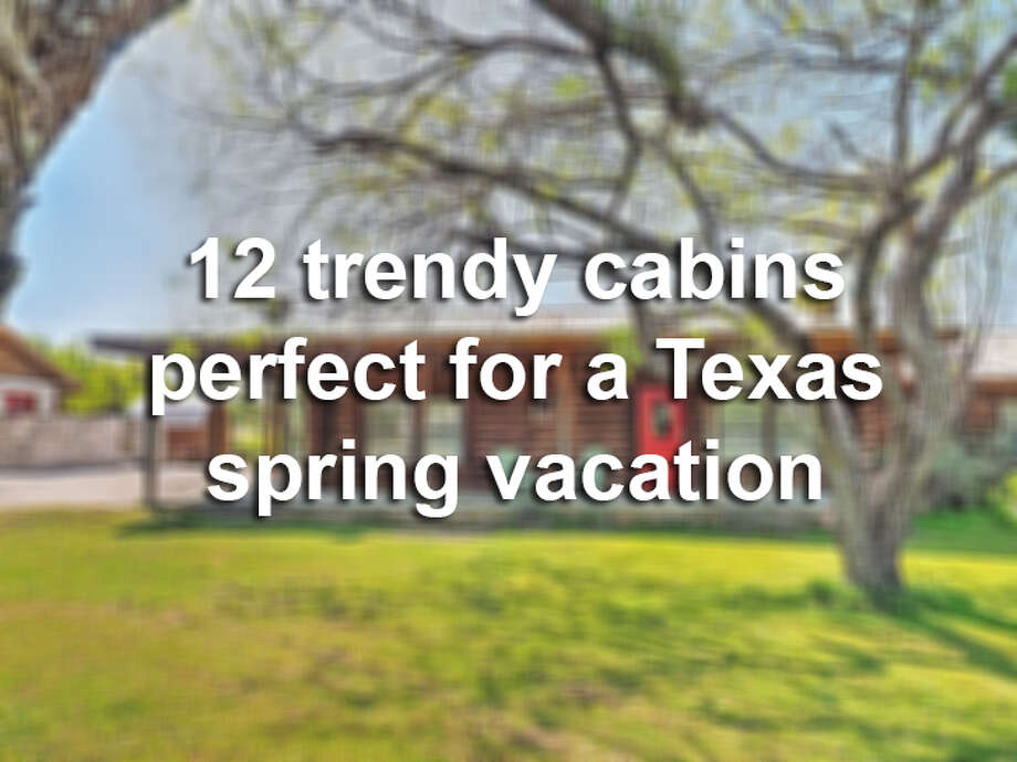 Take a peek inside 12 Texas cabins to stay at this spring. Photo: Courtesy, Home Away