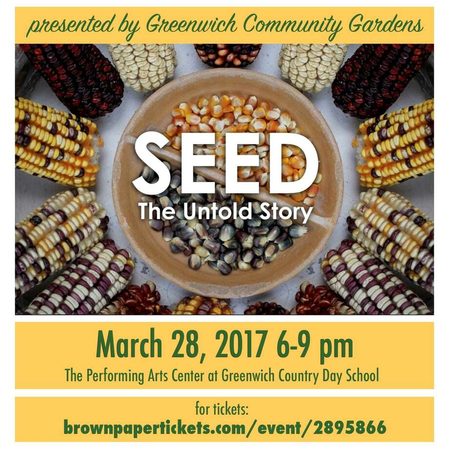 """Greenwich Community Gardens will host their film showing of """"SEED: The Untold Story"""" from 6p.m. to 9p.m. on Tuesday, March 28, 2017. Photo: Greenwich Community Gardens"""