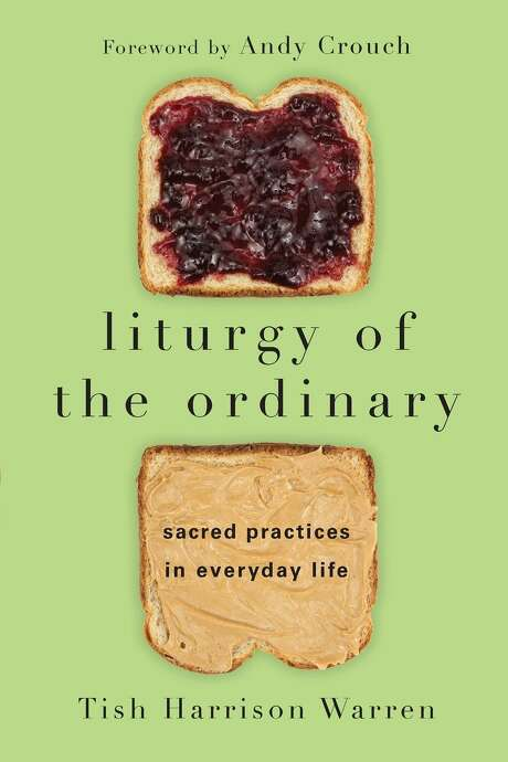 """Liturgy of the Ordinary"" by Tish Harrison Warren Photo: Courtesy Photo"