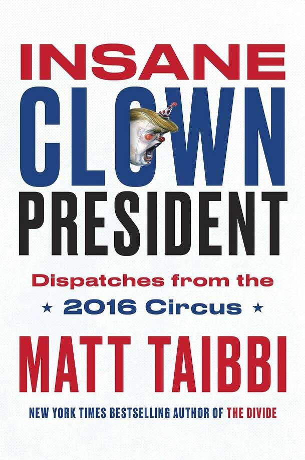 """Insane Clown President"" Photo: Spiegel & Grau"